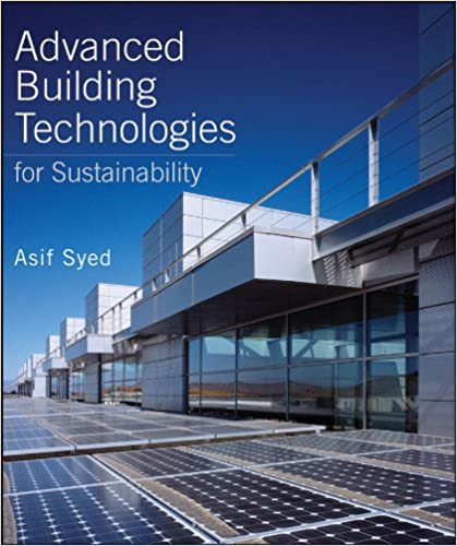 Advanced Building Technologies for Sustainability (Wiley Series in Sustainable Design) - [HB]